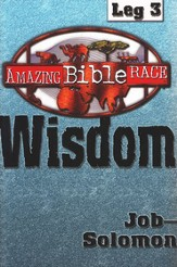 The Amazing Bible Race, Runner's Reader - Leg 3: Wisdom