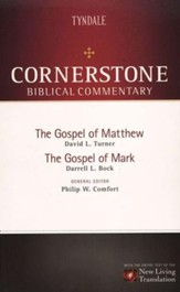 The Gospel of Matthew & The Gospel of Mark: NLT Cornerstone Biblical Commentary