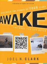 Awake: Discover the Power of Your Story