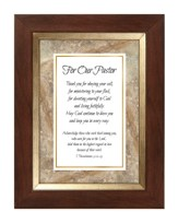 For Our Pastor, I Thessalonians 5:12-13, Framed Print, 7X9