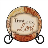 Trust in the Lord Plate, with Easel