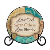 Love God, Serve Others, Live Simply Plate with Easel