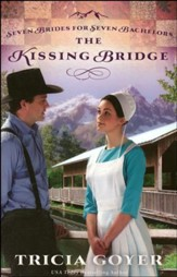 The Kissing Bridge, Seven Brides For Seven Bachelors Series #3