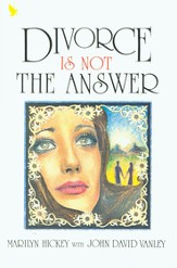 Divorce Is Not the Answer - eBook