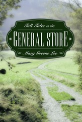 Tall Tales at the General Store - eBook
