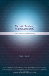 Catholic Teaching on Homosexuality: New Paths to Understanding - eBook