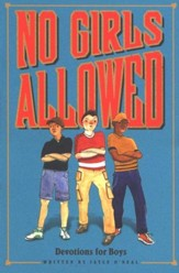 No Girls Allowed: Devotions for Boys