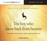 The Boy Who Came Back from Heaven Audiobook on CD