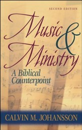 Music and Ministry: A Biblical Counterpoint  Edition - Slightly Imperfect