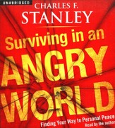 Surviving in an Angry World: Finding Your Way to Personal Peace, Audiobook on CD