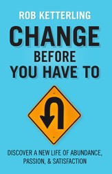 Change Before You Have To - eBook