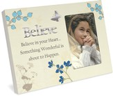 Believe In Your Heart Photo Frame