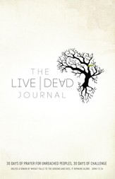 Live Dead Journal: 30 Days of Prayer for Unreached Peoples, 30 Days of Challenge - eBook