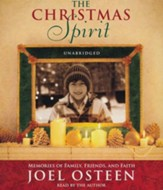 A Christmas Spirit: Memories of Family, Friends and  Faith