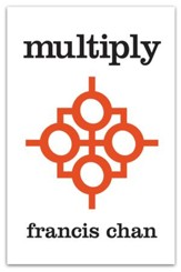 Multiply: Disciples Making Disciples - eBook