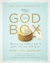 The God Box: Sharing My Mother's Gift of Faith, Love and Letting Go - eBook
