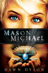 Mason Michael: The Heaven Projection - eBook
