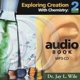 Exploring Creation with Chemistry, Second Edition--MP3 Audio CD