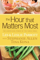 The Hour that Matters Most: The Surprising Power of the Family Meal