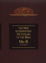 The New Interpreter's Dictionary of the Bible, Volume 4: Me-R