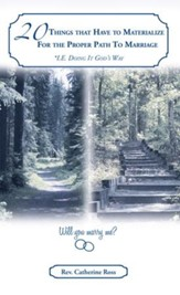 20 Things that Have to Materialize For the Proper Path To Marriage *I.E. Doing It Gods Way - eBook