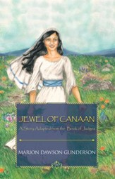 Jewel of Canaan: A Story Adapted from the Book of Judges - eBook
