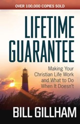 Lifetime Guarantee: Making Your Christian Life Work and What to Do When It Doesn't - eBook