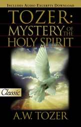 Tozer: The Mystery of the Holy Spirit - eBook