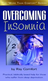 Overcoming Insomnia: Practical Help for those Who Suffer from Sleep Deprivation - eBook