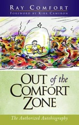 Out of the Comfort Zone: The Authorized Autobiography - eBook