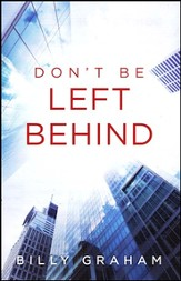 Don't Be Left Behind (ESV), Pack of 25 Tracts