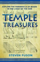 Temple Treasures:: Explore the Tabernacle of Moses in the Light of the Son - eBook