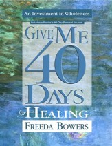 Give Me 40 Days for Healing - eBook