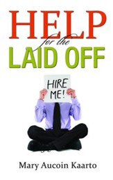 Help for the Laid Off - eBook