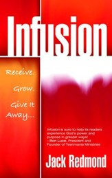 Infusion: Receive, Grow, Give it Away - eBook