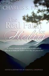The Real Faith for Healing - eBook