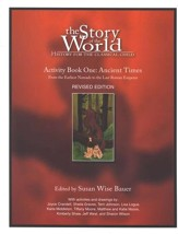 Story of the World Vol. 1: Ancient Times Activity Book, Revised