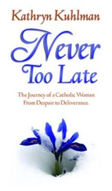 Never Too Late - eBook