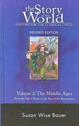 Story of the World, Vol. 2: The Middle Ages, Revised, Hardcover