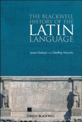 Blackwell History of the Latin Language