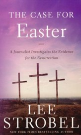 The Case for Easter: A Journalist Investigates the   Evidence for the Resurrection - Slightly Imperfect