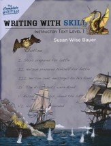 Writing with Skill Instructor Text Level One, Level 5 of the Complete Writer