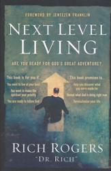 Next Level Living: Are you ready for God's great adventure? - eBook