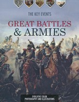 Great Battles & Armies: The Key Events
