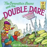 The Berenstain Bears and the Double Dare - eBook