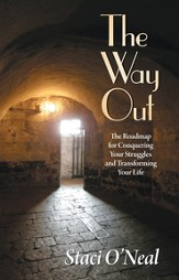 The Way Out: The Roadmap for Conquering Your Struggles and Transforming Your Life - eBook