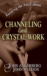 Knowing the Facts about Channeling and Crystal Work - eBook