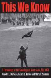 This We Know: A Chronology of the Shootings at Kent State, May 1970 - eBook