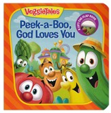 Peek-a-Boo, God Loves You: VeggieTales Lift-the-Flap Book
