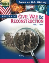 Digital Download Focus on U.S. History: The Era of the Civil War and Reconstruction - PDF Download [Download]